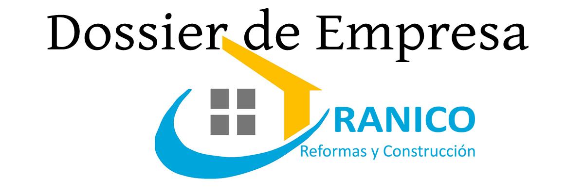 Dossier de Empresa Ranico Reformas y Construcción